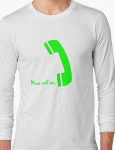 please call me Long Sleeve T-Shirt