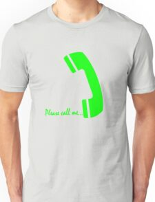 please call me Unisex T-Shirt