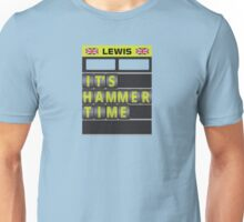 It's hammer time pit board message - no hands Unisex T-Shirt