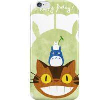 Happy Friday Catbus - Totoro iPhone Case/Skin