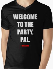 Welcome to the party, Pal. Mens V-Neck T-Shirt