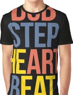 Dubstep Heart Beat. (Pun) Graphic T-Shirt