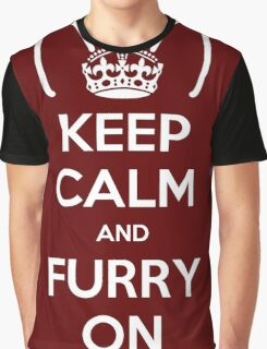Keep Calm and Furry On Graphic T-Shirt