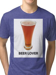 Beer Lover Tri-blend T-Shirt