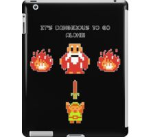 It's Dangerous To Go Alone - Legend of Zelda iPad Case/Skin