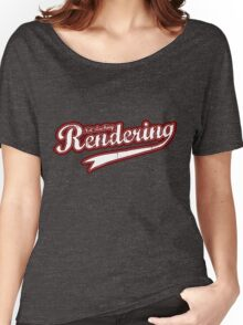 Not slacking, Rendering Women's Relaxed Fit T-Shirt