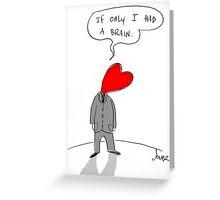 brainless heart Greeting Card