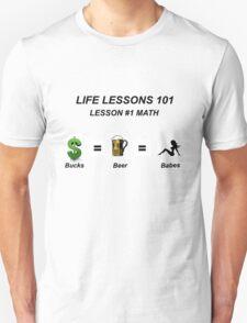 Life Lessons #1 Math T-Shirt