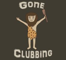 Gone Clubbing Funny Caveman Cartoon Design by ArtformDesigns