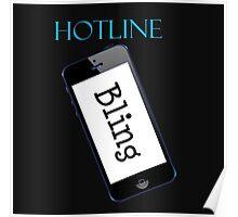 Hotline Bling Swag Poster