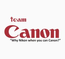 Team Canon! - why nikon when you can CANON. Kids Tee