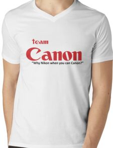 Team Canon! - why nikon when you can CANON. Mens V-Neck T-Shirt