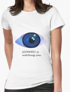 GISHWHES is watching you. Womens Fitted T-Shirt