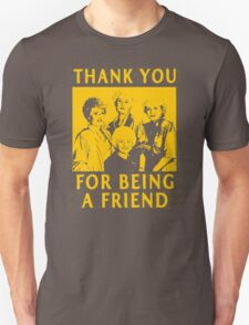 Thank You for Being a Friend Golden Girls T-Shirt