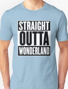 Straight Outta Wonderland T Shirt T-Shirt