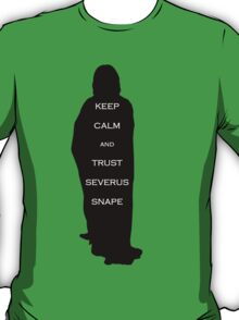 Keep Calm and Trust Snape T-Shirt