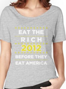 Eat The Rich Women's Relaxed Fit T-Shirt