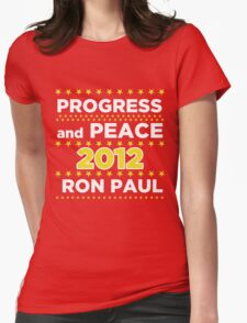 Progress and Peace - Ron Paul for President 2012 T-Shirt