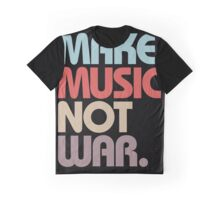 Make Music Not War (Vintage) Graphic T-Shirt