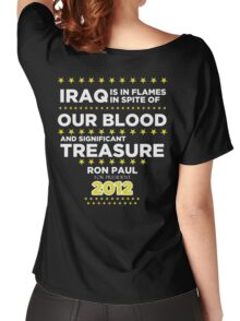 Iraq is in Flames - Ron Paul for President 2012 Women's Relaxed Fit T-Shirt