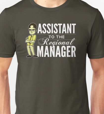Assistant TO THE Regional Manager (Variant) Unisex T-Shirt