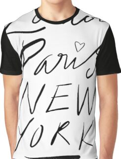 London. Paris. New York. Graphic T-Shirt