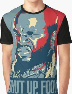 Mr. T Shut Up Fool! Graphic T-Shirt