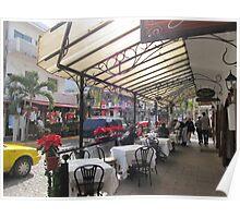 Café Maximilian, Zona Romatica, Puerto Vallarta, Mexico Poster