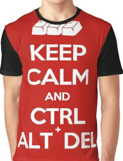 Keep Calm - Ctrl + Alt + Del Graphic T-Shirt