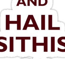 Keep calm and hail Sithis Sticker