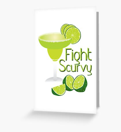 Fight Scurvy Greeting Card