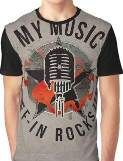 Rock Logo - My Music F-in rocks Graphic T-Shirt