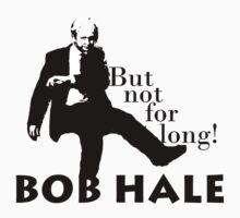 Hale Bob!