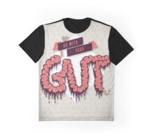 Go With Your Gut Graphic T-Shirt