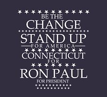 """Be the Change- Stand Up"" Connecticut for Ron Paul Unisex T-Shirt"