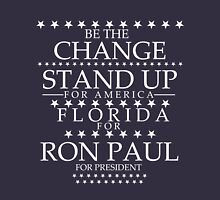 """""""Be the Change- Stand Up for America"""" Florida for Ron Paul T-Shirt"""