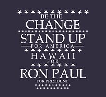 """""""Be the Change- Stand Up"""" Hawaii for Ron Paul T-Shirt"""