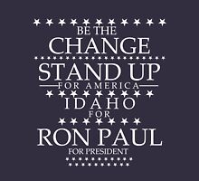 """""""Be the Change- Stand Up"""" Idaho for Ron Paul T-Shirt"""