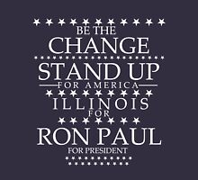 """""""Be the Change- Stand Up"""" Illinois for Ron Paul T-Shirt"""