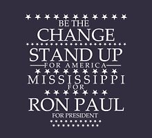 """Be The Change- Stand Up For America"" Mississippi for Ron Paul Unisex T-Shirt"