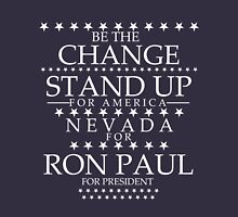 """""""Be The Change- Stand Up For America"""" Nevada for Ron Paul T-Shirt"""