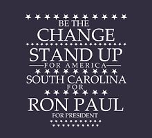 """""""Be The Change- Stand Up For America"""" South Carolina for Ron Paul T-Shirt"""