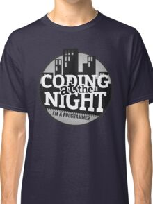 Programmer T-shirt : Coding at the night Classic T-Shirt