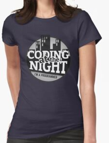 Programmer T-shirt : Coding at the night Womens Fitted T-Shirt