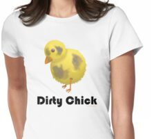 Dirty Chick, Funny Cartoon Chicken Design Womens Fitted T-Shirt