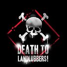 Death To Landlubbers iPhone by TheMaker