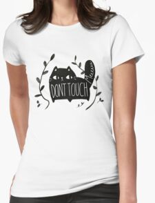 Don't Touch Me CAT Womens Fitted T-Shirt