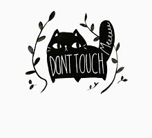 Don't Touch Me CAT Unisex T-Shirt