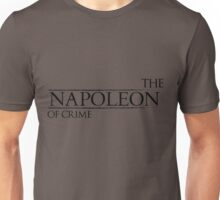 The Napoleon Of Crime Unisex T-Shirt