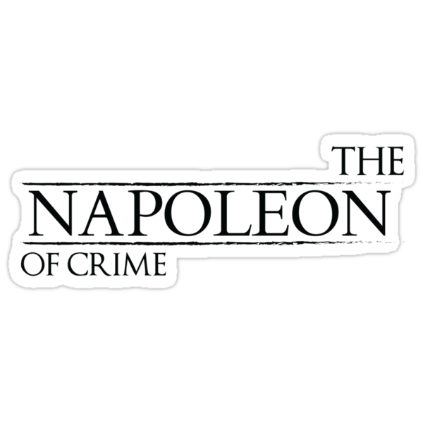 The Napoleon Of Crime by KitsuneDesigns